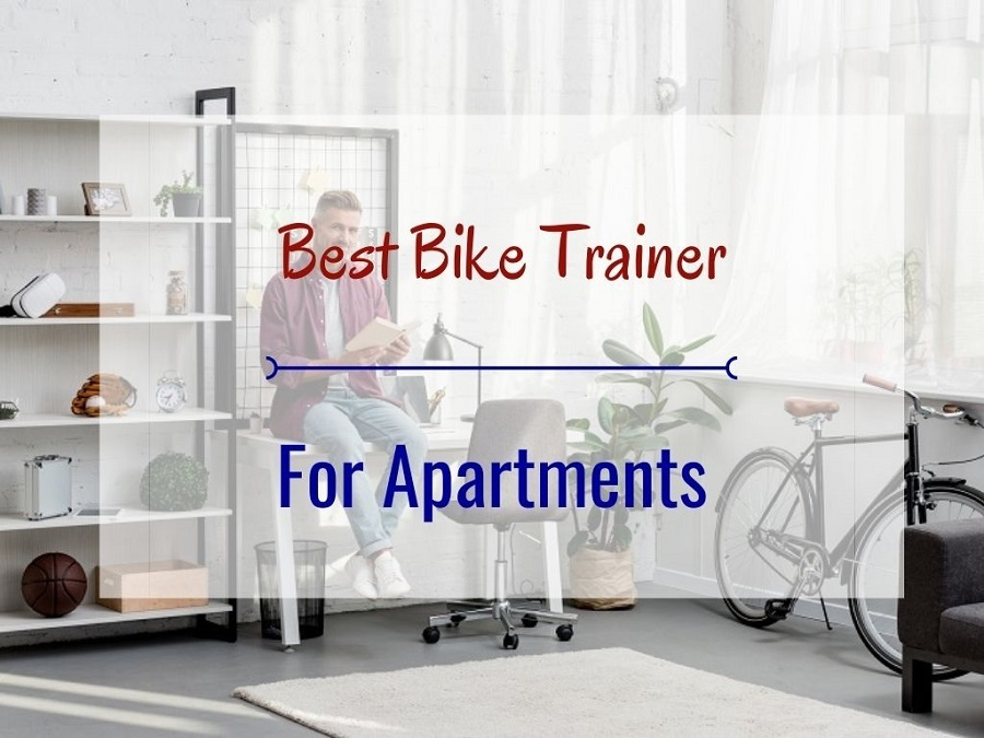 Best Bike Trainer For Apartments