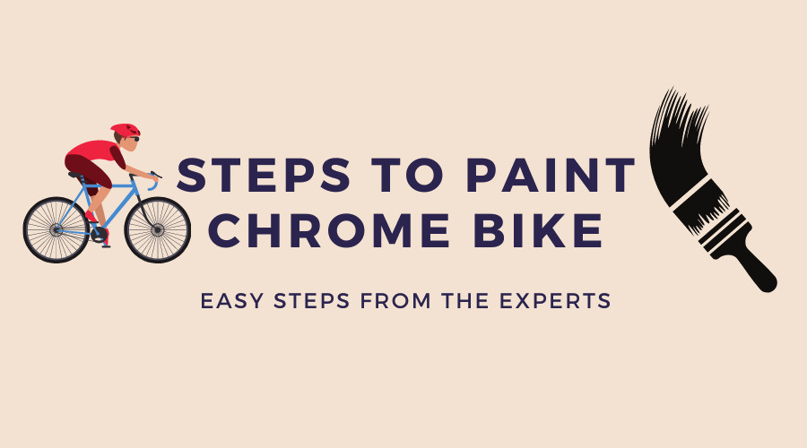How To Paint A Chrome Bike [Guest Infographics]